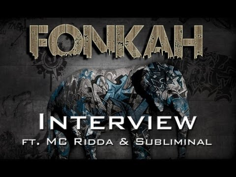 Interview with Fonkah Ft. MC Ridda & Subliminal