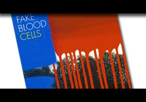 Fake Blood – All in The Blink – CELLS Album Review by Kat Rolle