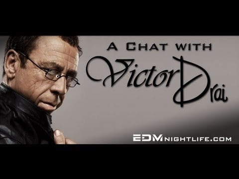 A Chat With Victor Drai