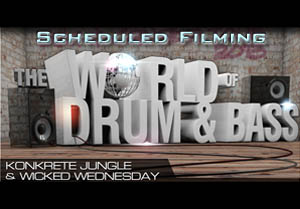 Scheduled Filming at World of Drum and Bass