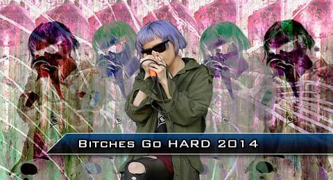 Bitches go HARD