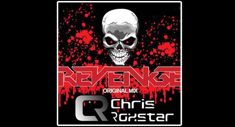 """Chris Roxstar – """"Revenge"""" is Pretty Sweet"""