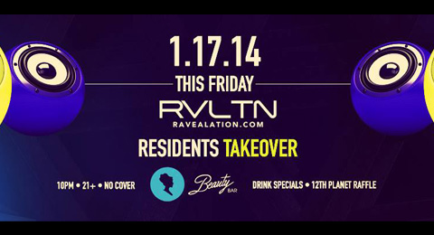 January 17th – RVLTN's Resident DJs takeover Beauty Bar