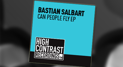 """[REVIEW] – Bastian Salbart – """"Can People Fly EP"""""""