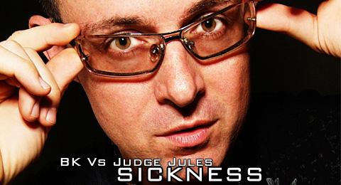 A LOOK BACK – BK Vs Judge Jules – Sickness