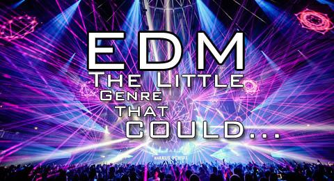 EDM: The Little Genre That Could