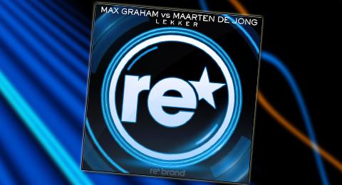 OUT NOW: Max Graham vs Maarten de Jong – Lekker