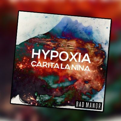 Carita La Nina – Hypoxia