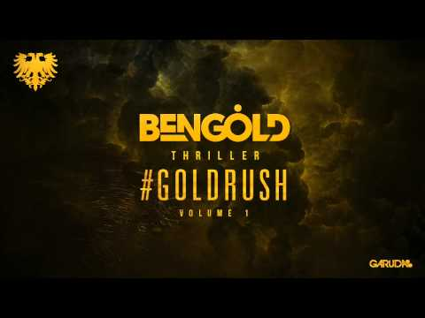 Ben Gold Releasing Two New Tracks on #Goldrush Vol 1 EP [Garuda]