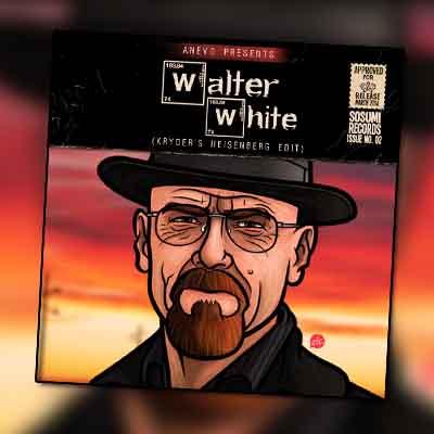 ANEVO – Walter White (Kryder's Heisenberg Edit)
