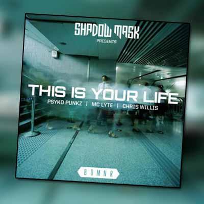 Psyko Punkz, MC Lyte, Chris Willis – This Is Your Life
